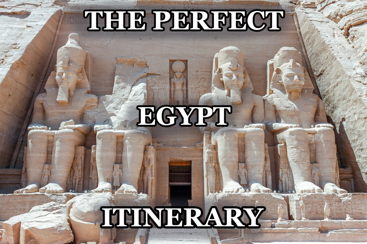The perfect 14 days Egypt itinerary